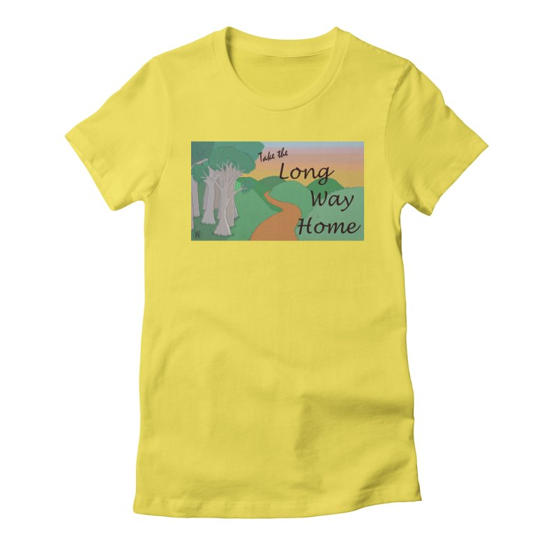 Take the Long Way Home Women's Fitted T-Shirt by wchwriter's Artist Shop