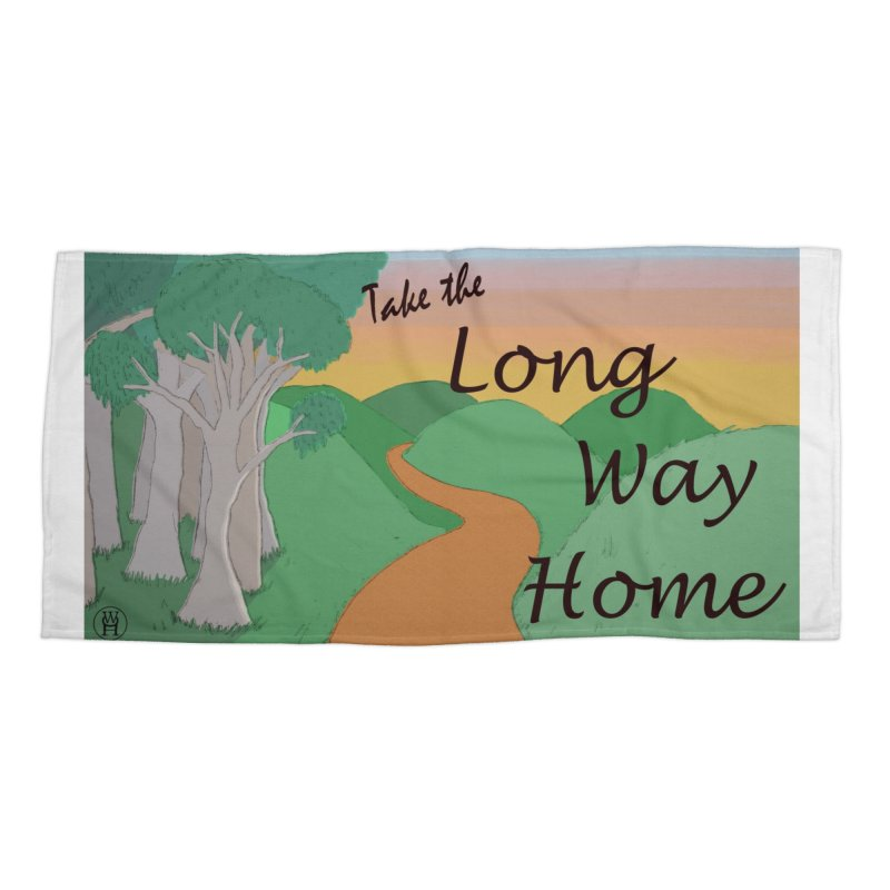 Take the Long Way Home Accessories Beach Towel by wchwriter's Artist Shop