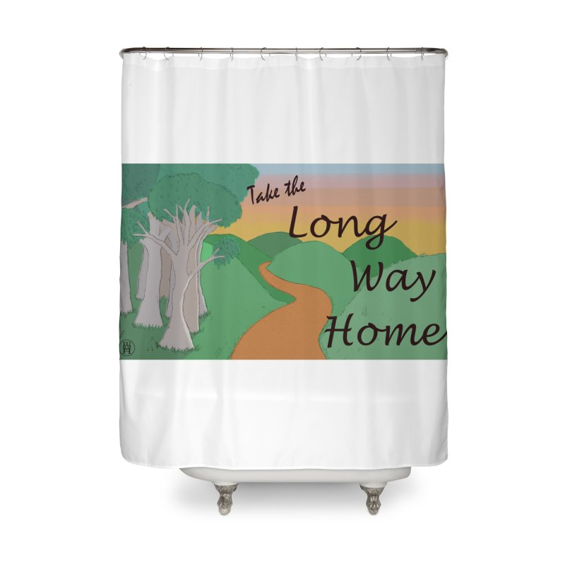 Take the Long Way Home Home Shower Curtain by wchwriter's Artist Shop