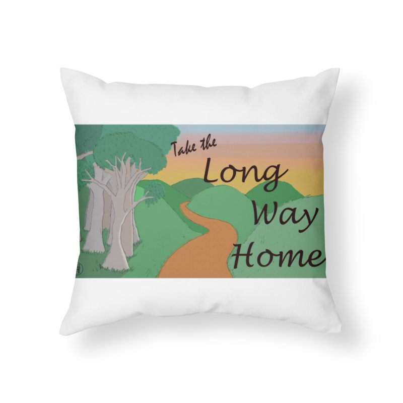 Take the Long Way Home Home Throw Pillow by wchwriter's Artist Shop