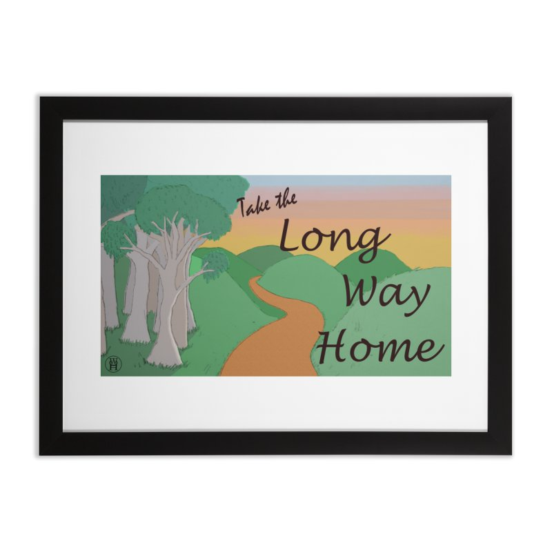Take the Long Way Home Home Framed Fine Art Print by wchwriter's Artist Shop