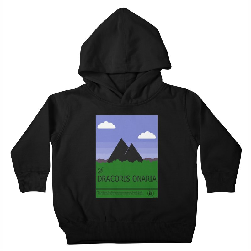 Travel Poster: Dracoris Onaria Kids Toddler Pullover Hoody by wchwriter's Artist Shop