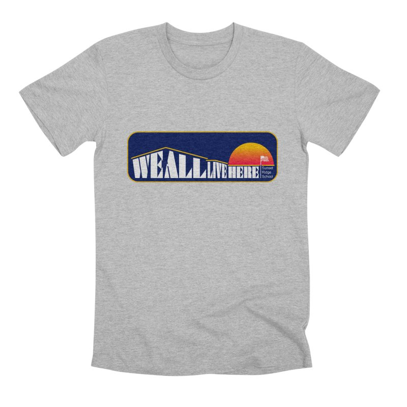 WALH Sunset Ridge Men's Premium T-Shirt by we all live here