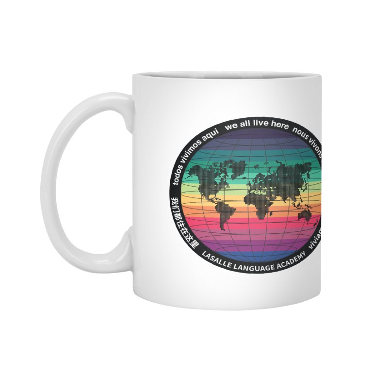 Lasalle Language Academy we all live here Accessories Mug by we all live here