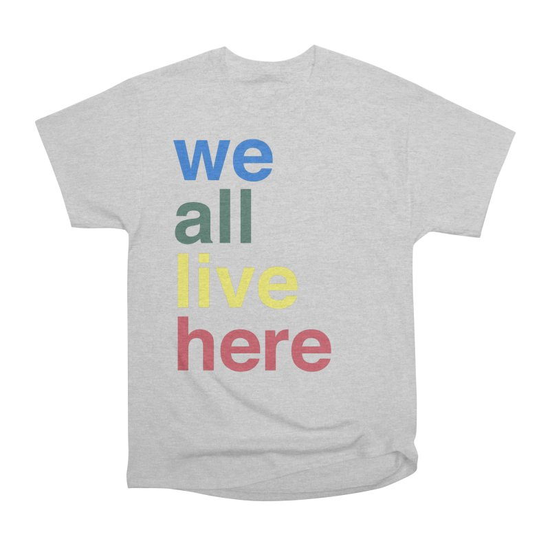 Stacked Men's Heavyweight T-Shirt by we all live here