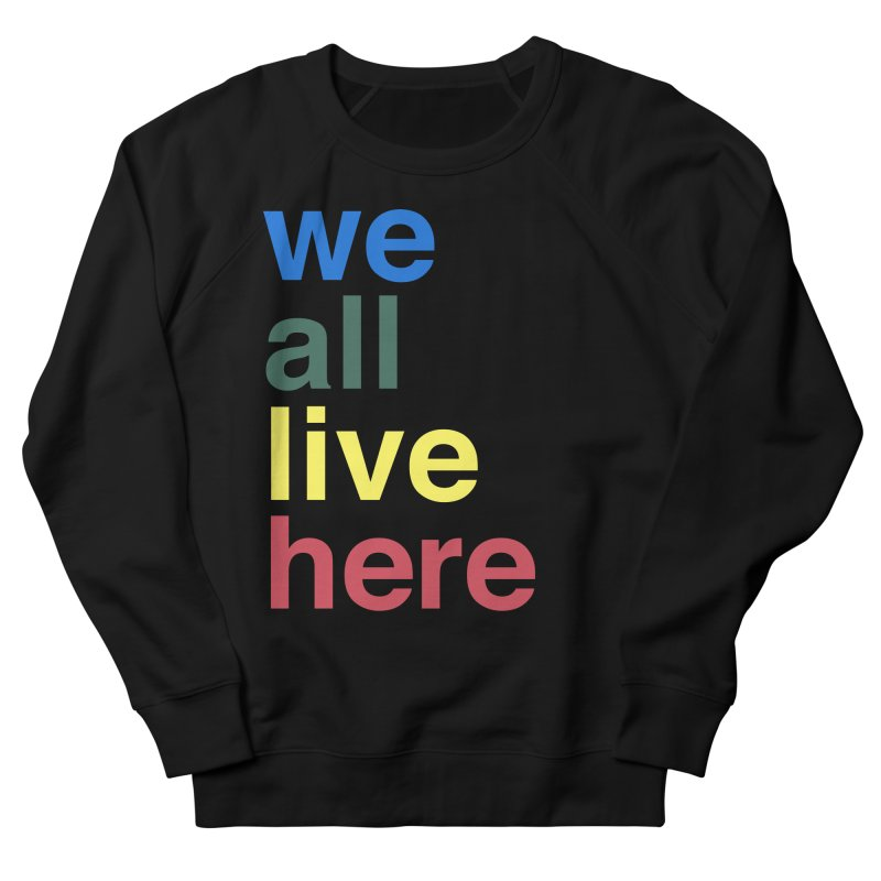 Stacked Men's French Terry Sweatshirt by we all live here