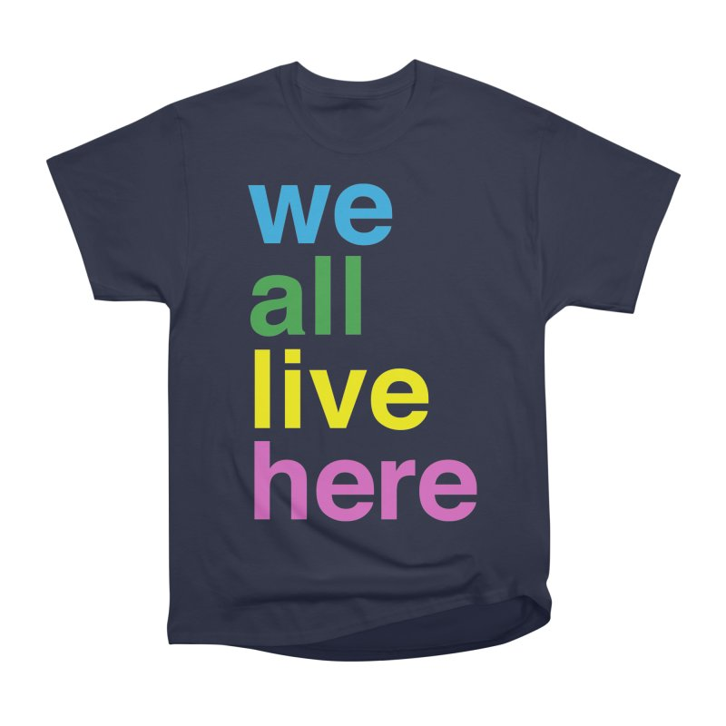 Stacked Light Women's Heavyweight Unisex T-Shirt by we all live here