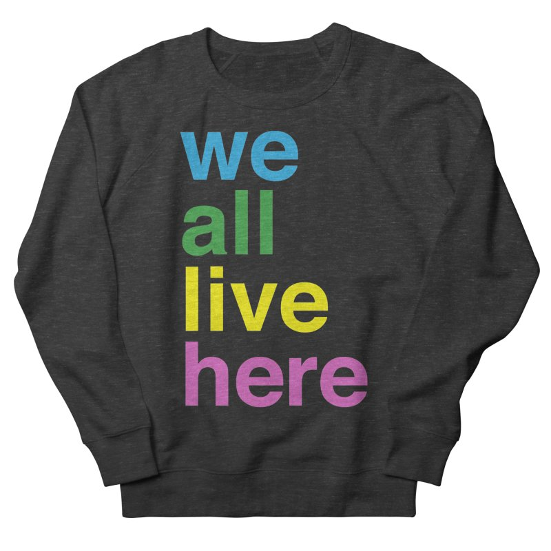 Stacked Light Women's French Terry Sweatshirt by we all live here