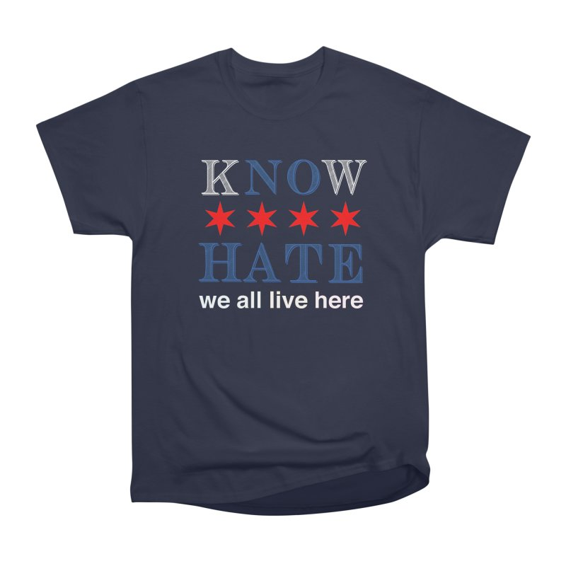 Know No Hate Men's Heavyweight T-Shirt by we all live here