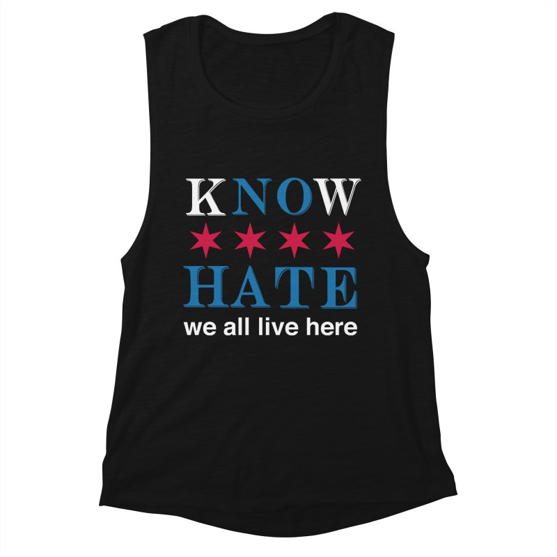 Know No Hate Women's Muscle Tank by we all live here