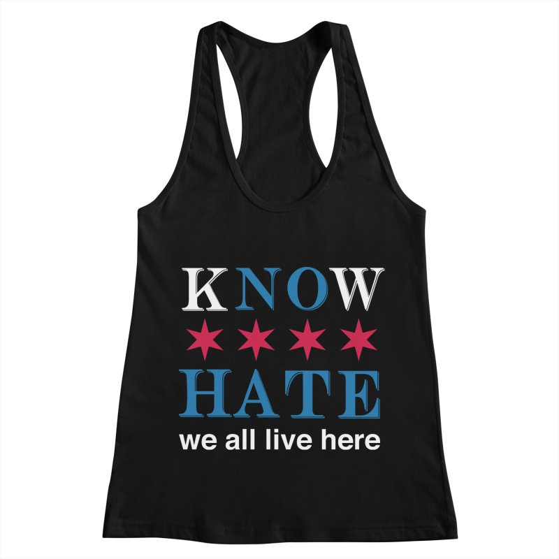 Know No Hate Women's Racerback Tank by we all live here