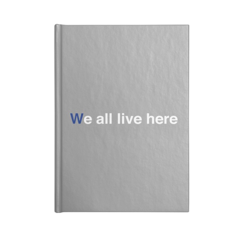 Fly the We all live here Accessories Lined Journal Notebook by we all live here