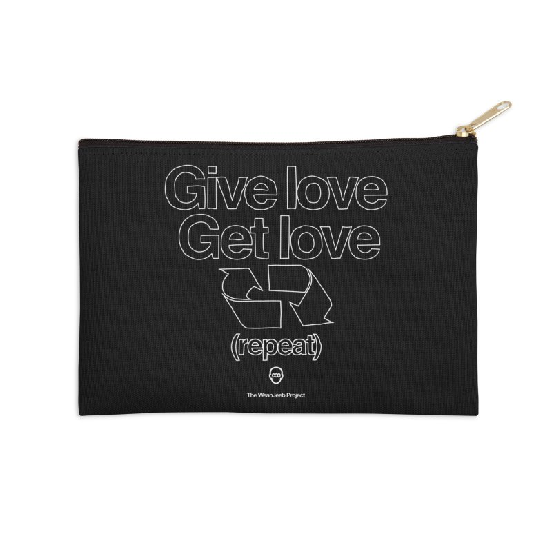 Give Love Get Love Accessories Zip Pouch by WeandJeeb's Artist Shop