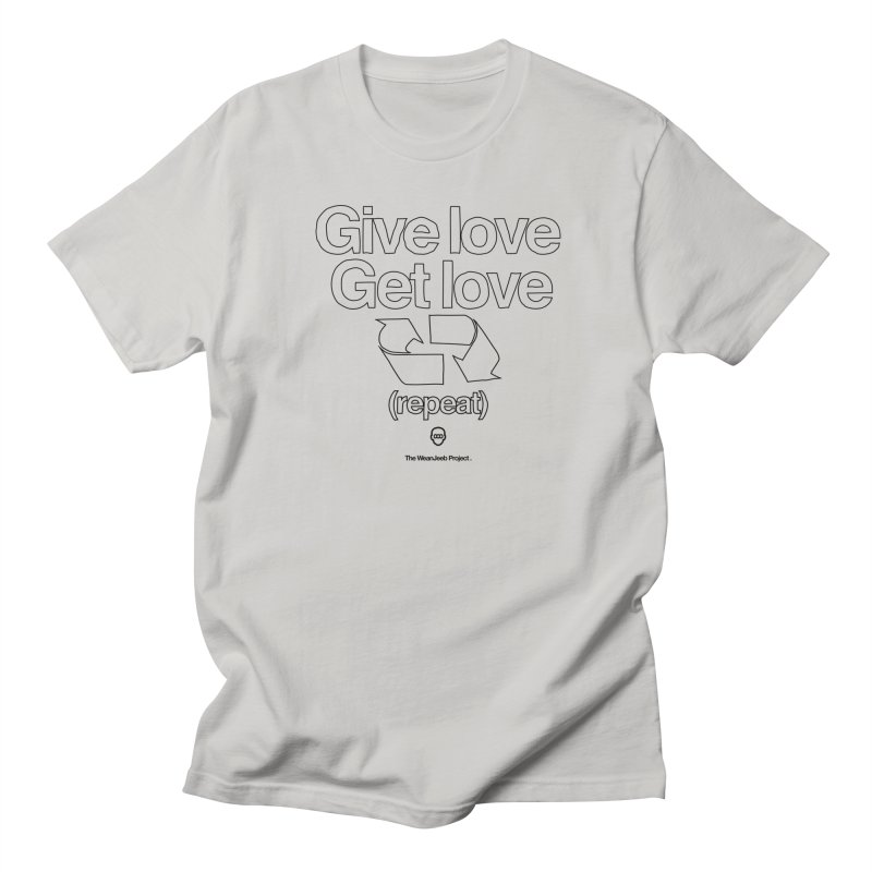 Give Love Get Love (bow) Women's Unisex T-Shirt by WeandJeeb's Artist Shop