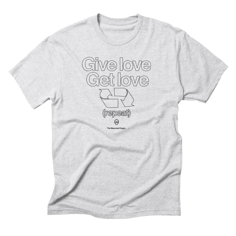 Give Love Get Love (bow) Men's Triblend T-Shirt by WeandJeeb's Artist Shop