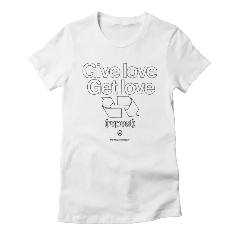 Give Love Get Love (bow) Women's Fitted T-Shirt by WeandJeeb's Artist Shop