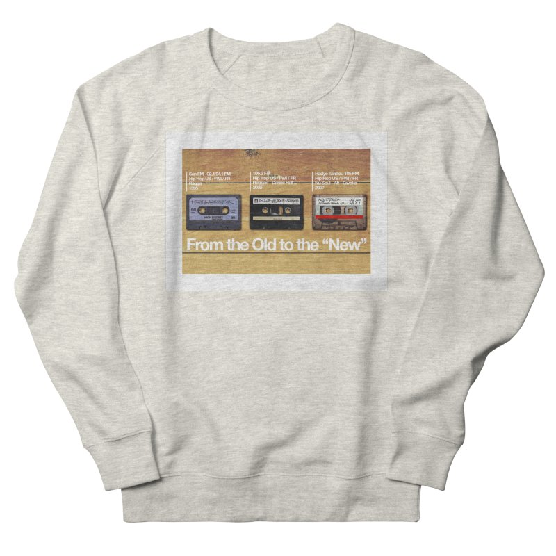 "From the Old to the ""New"" Women's Sweatshirt by WeandJeeb's Artist Shop"