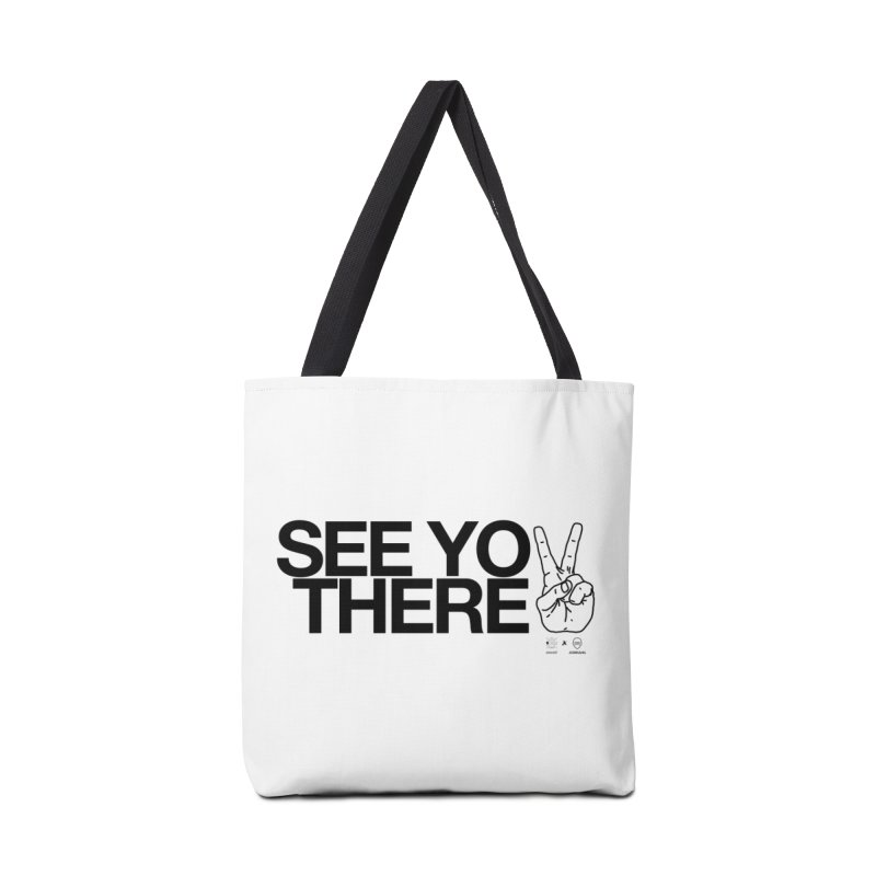 See you there Accessories Bag by WeandJeeb's Artist Shop