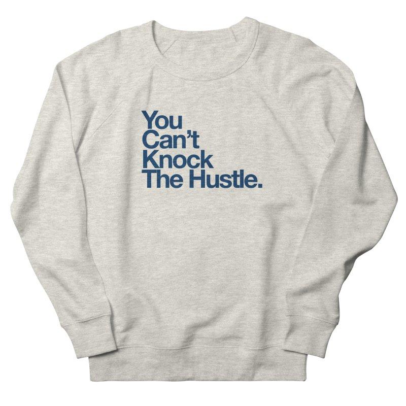 Can knock the hustle (blue) Men's Sweatshirt by WeandJeeb's Artist Shop