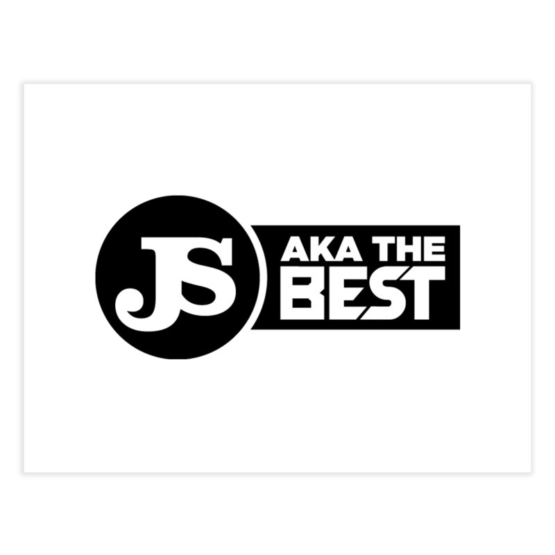 JS aka The Best Home Fine Art Print by Weapon X Evolution merchandise