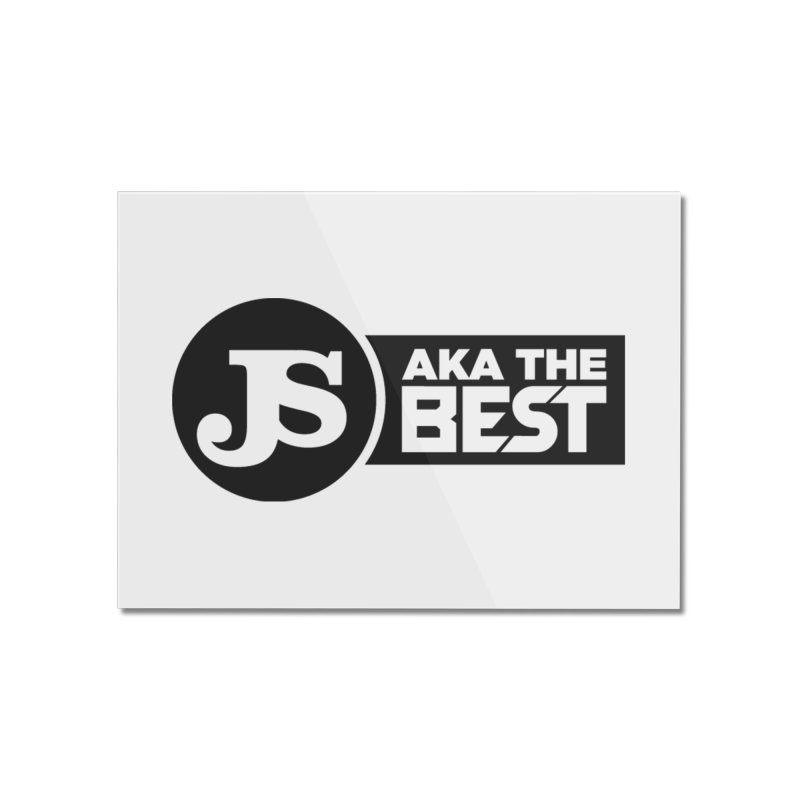 JS aka The Best Home Mounted Acrylic Print by Weapon X Evolution merchandise