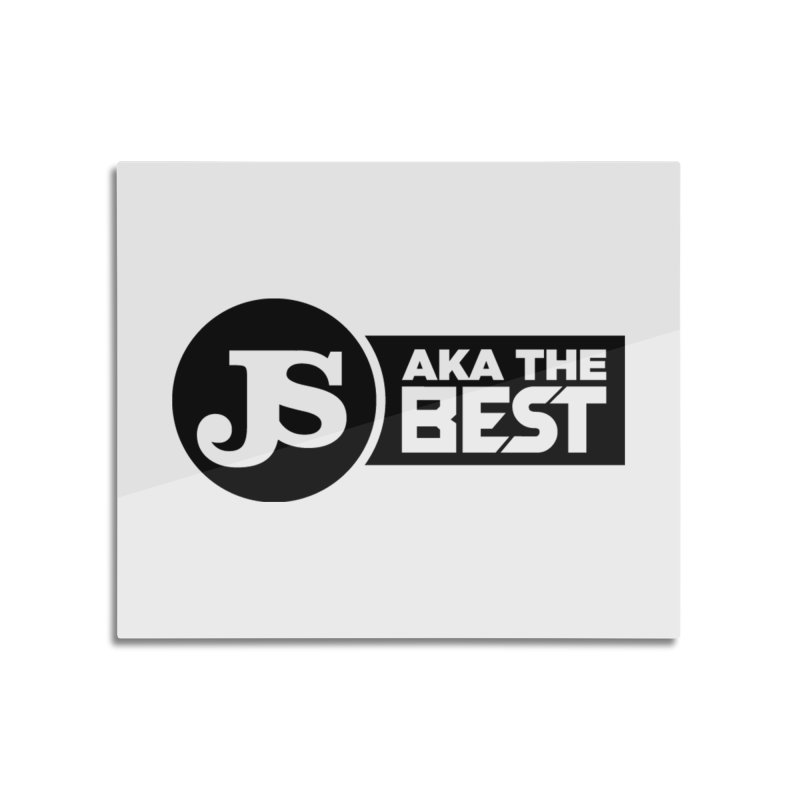 JS aka The Best Home Mounted Aluminum Print by Weapon X Evolution merchandise
