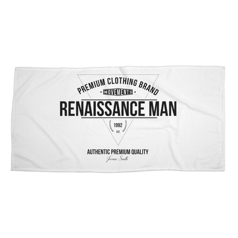 Renaissance Man Accessories Beach Towel by Weapon X Evolution merchandise