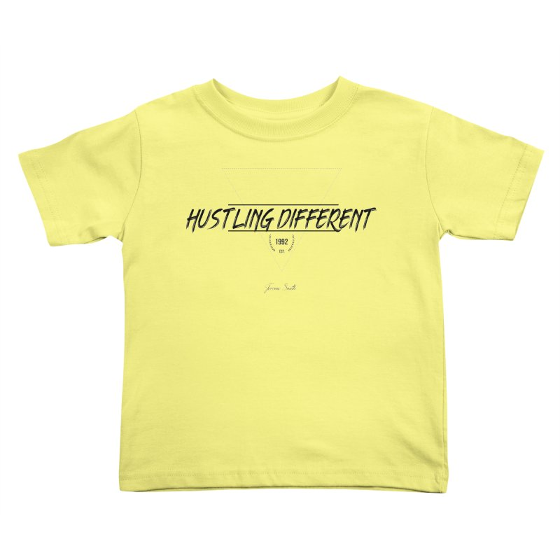 Hustling Different Kids Toddler T-Shirt by Weapon X Evolution merchandise