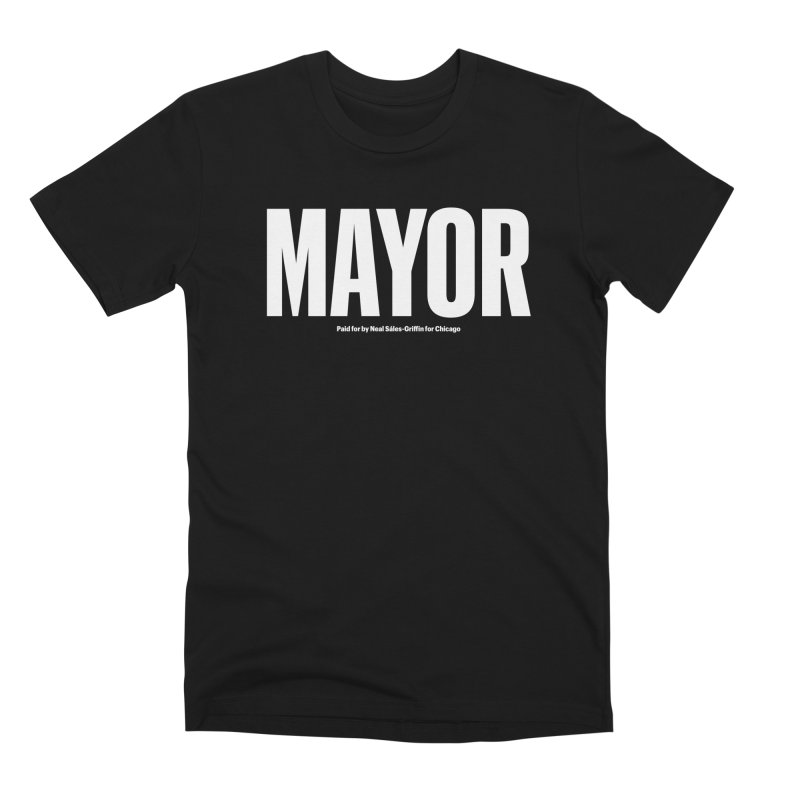 We Are Mayor Men's Premium T-Shirt by We Are Mayor | Neal For Mayor