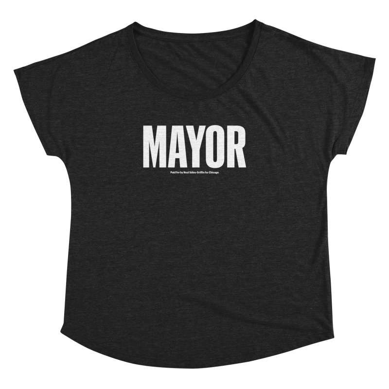 We Are Mayor Women's Dolman Scoop Neck by We Are Mayor | Neal For Mayor