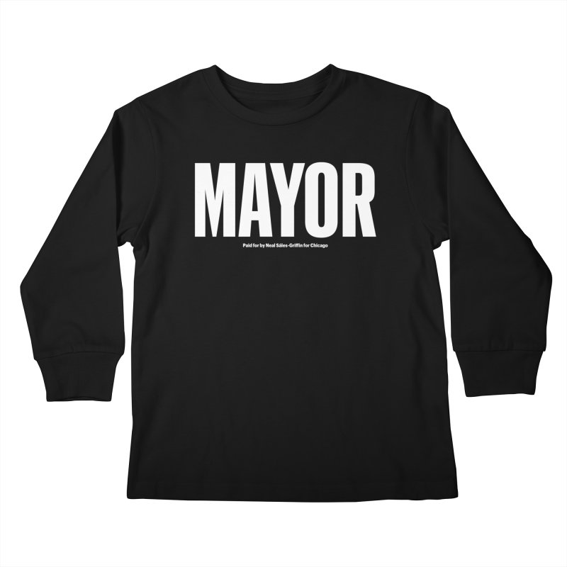 We Are Mayor Kids Longsleeve T-Shirt by We Are Mayor | Neal For Mayor