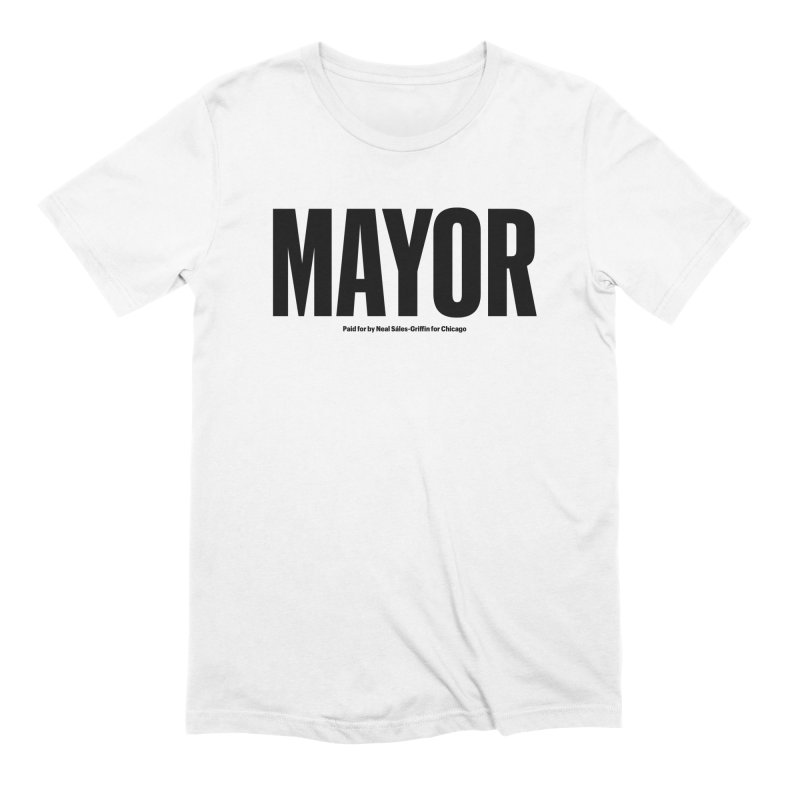 We Are Mayor in Men's Extra Soft T-Shirt White by We Are Mayor | Neal For Mayor