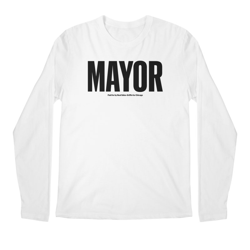 We Are Mayor Men's Regular Longsleeve T-Shirt by We Are Mayor | Neal For Mayor