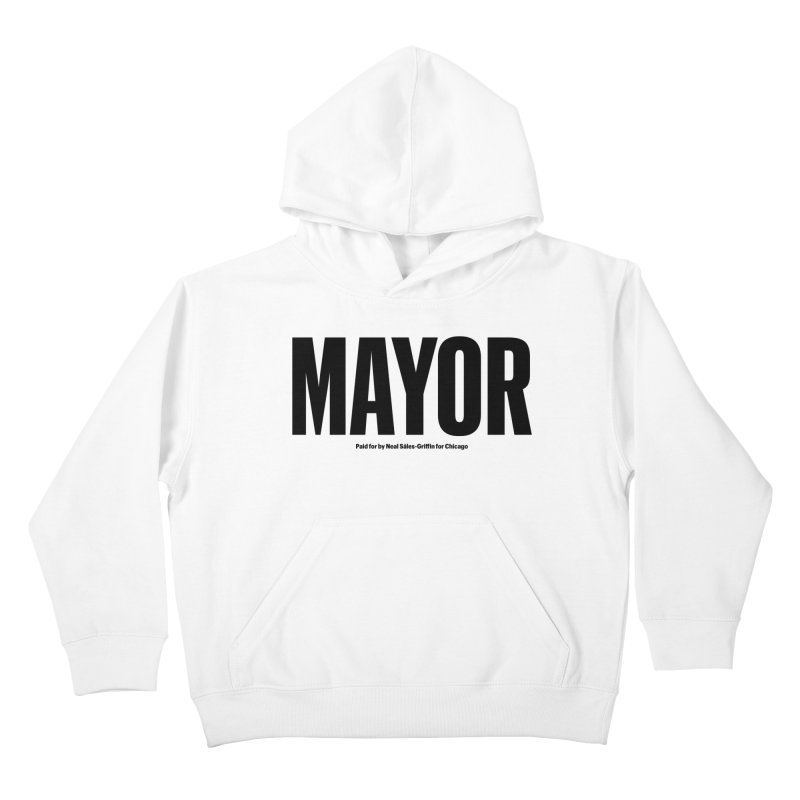 We Are Mayor Kids Pullover Hoody by We Are Mayor | Neal For Mayor