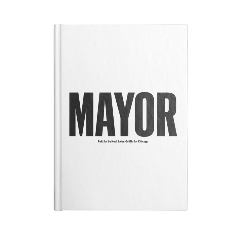 We Are Mayor Accessories Lined Journal Notebook by We Are Mayor | Neal For Mayor