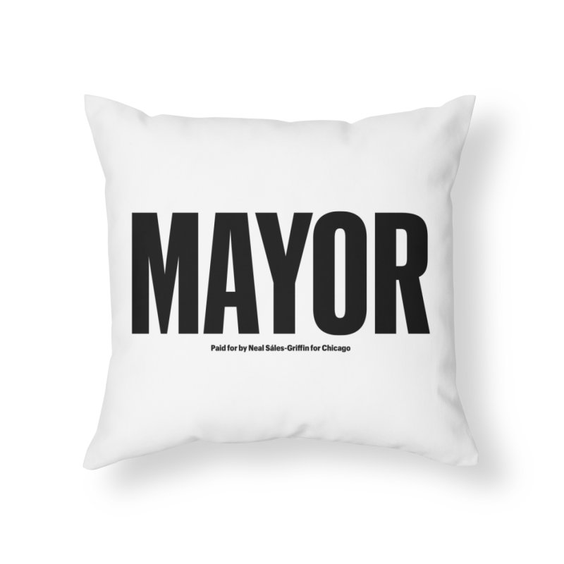 We Are Mayor Home Throw Pillow by We Are Mayor | Neal For Mayor