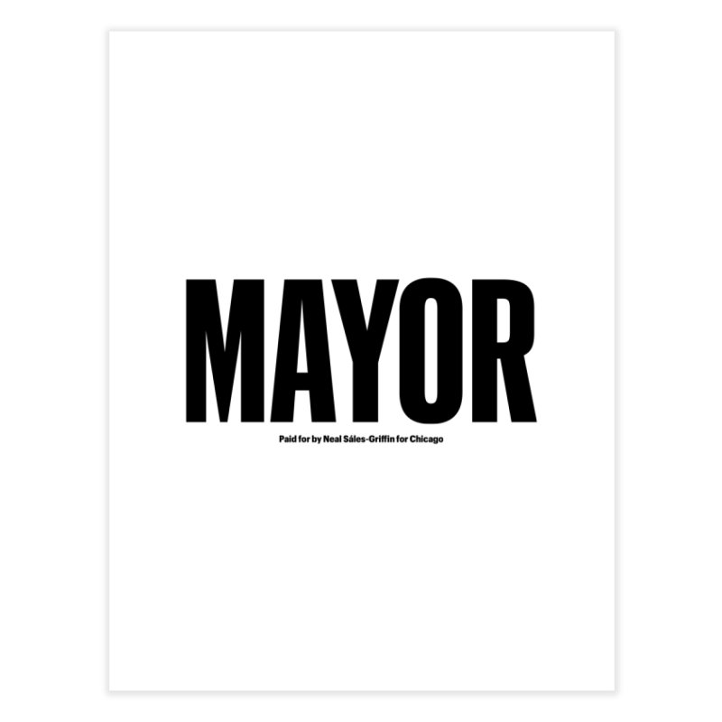 We Are Mayor Home Fine Art Print by We Are Mayor | Neal For Mayor
