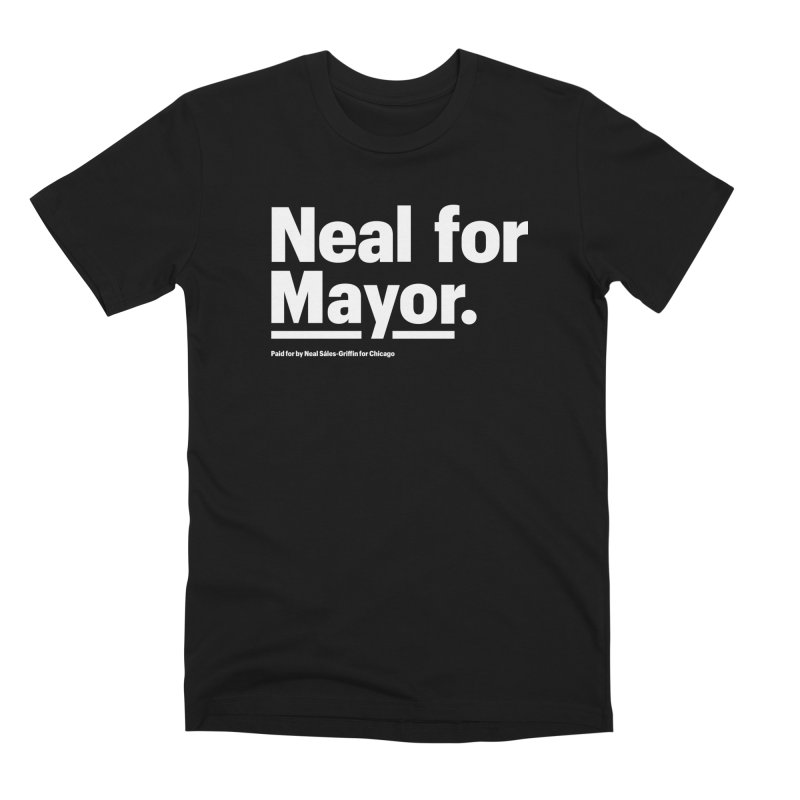 Neal for Mayor Men's Premium T-Shirt by We Are Mayor | Neal For Mayor