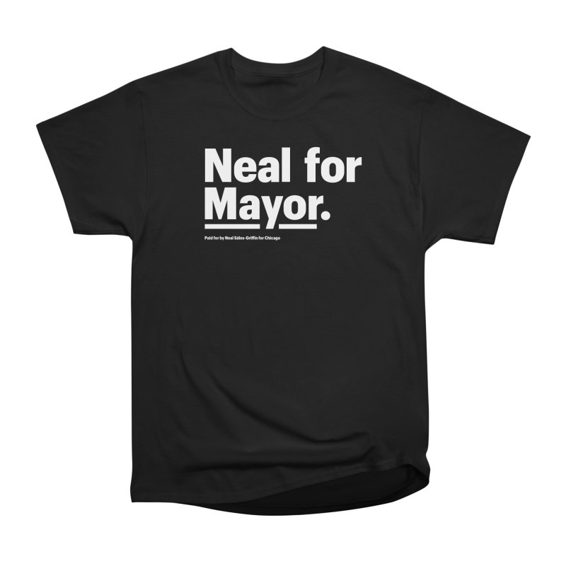 Neal for Mayor Men's Heavyweight T-Shirt by We Are Mayor | Neal For Mayor