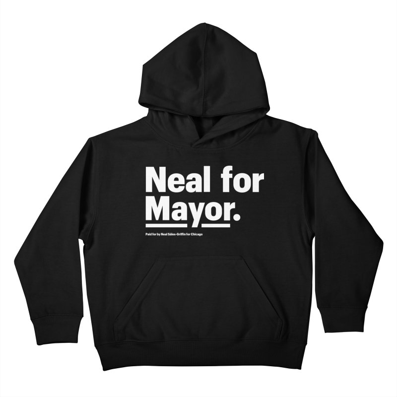 Neal for Mayor Kids Pullover Hoody by We Are Mayor | Neal For Mayor