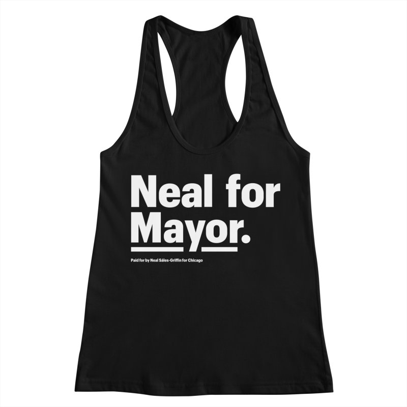Neal for Mayor Women's Racerback Tank by We Are Mayor | Neal For Mayor
