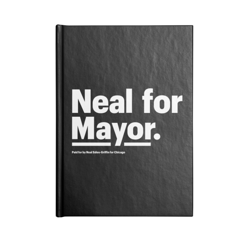 Neal for Mayor Accessories Lined Journal Notebook by We Are Mayor | Neal For Mayor
