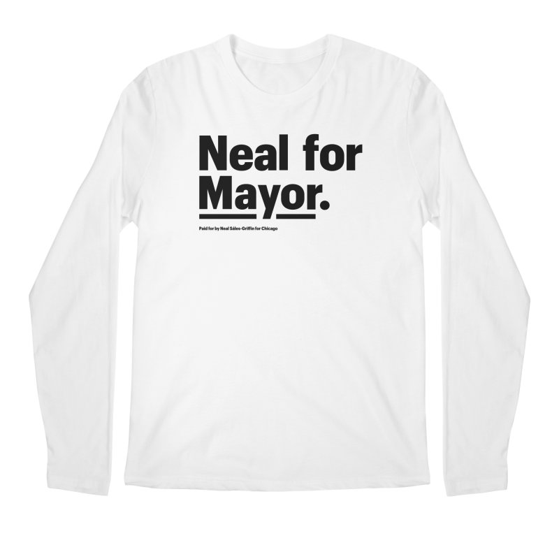 Neal for Mayor Men's Regular Longsleeve T-Shirt by We Are Mayor | Neal For Mayor