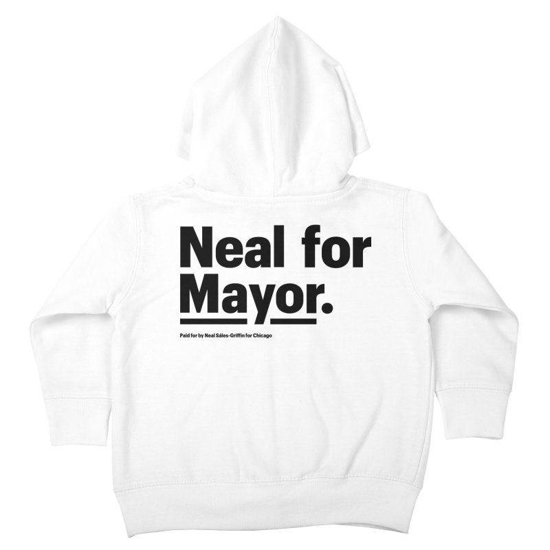 Neal for Mayor Kids Toddler Zip-Up Hoody by We Are Mayor | Neal For Mayor