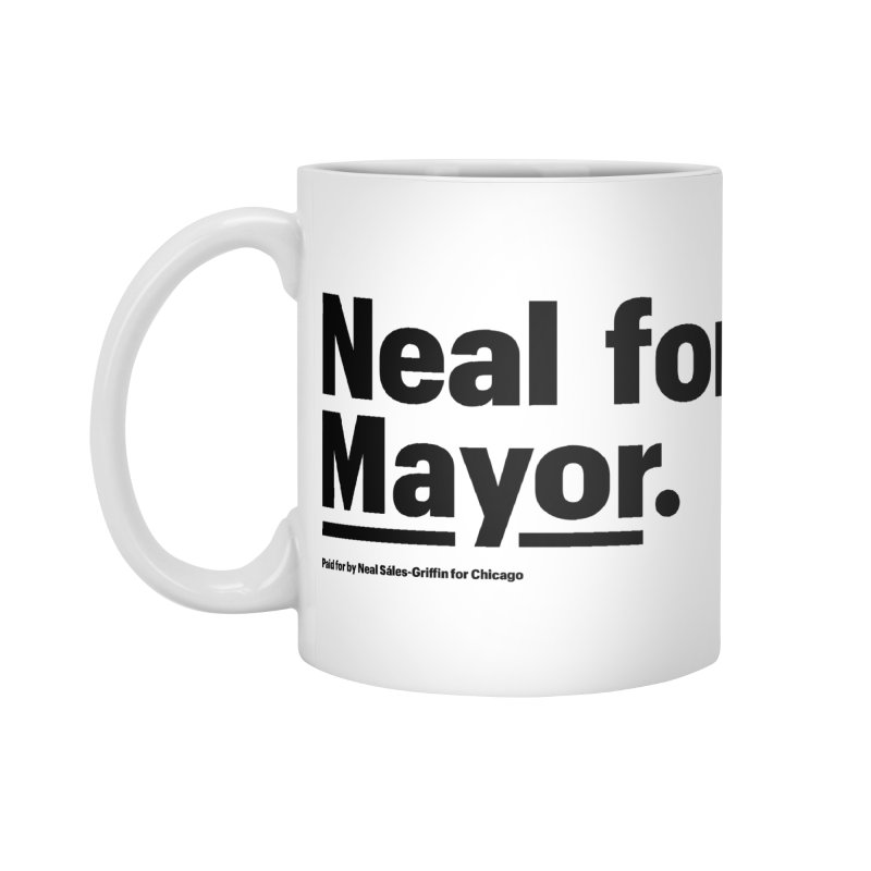 Neal for Mayor Accessories Standard Mug by We Are Mayor | Neal For Mayor