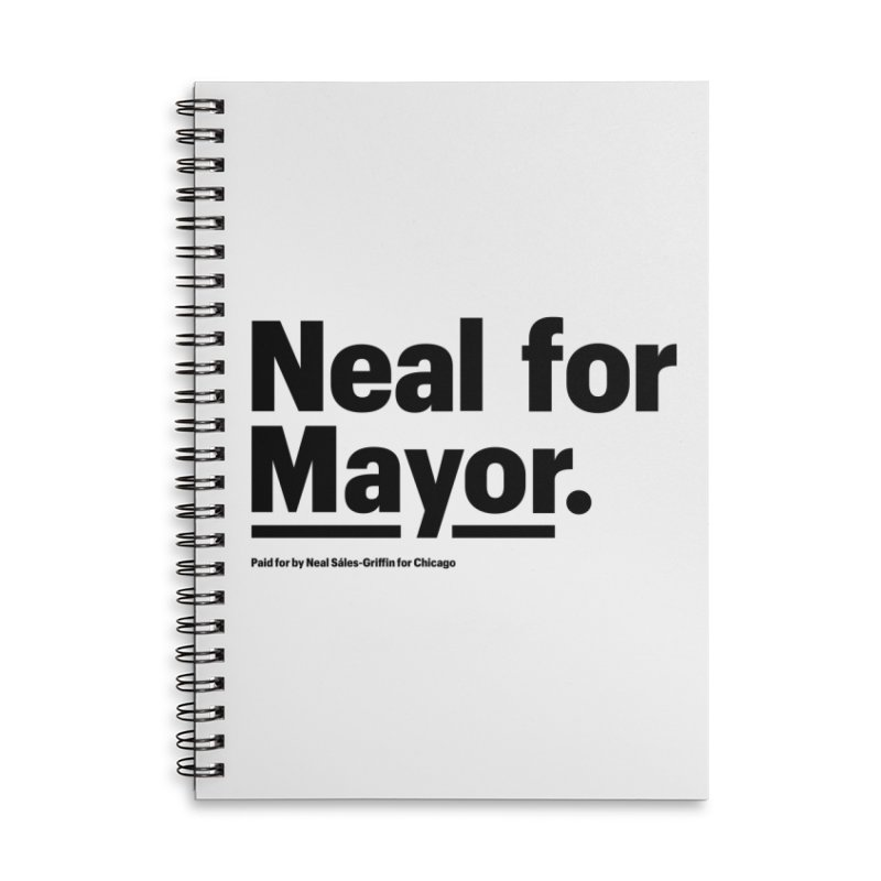 Neal for Mayor Accessories Lined Spiral Notebook by We Are Mayor | Neal For Mayor