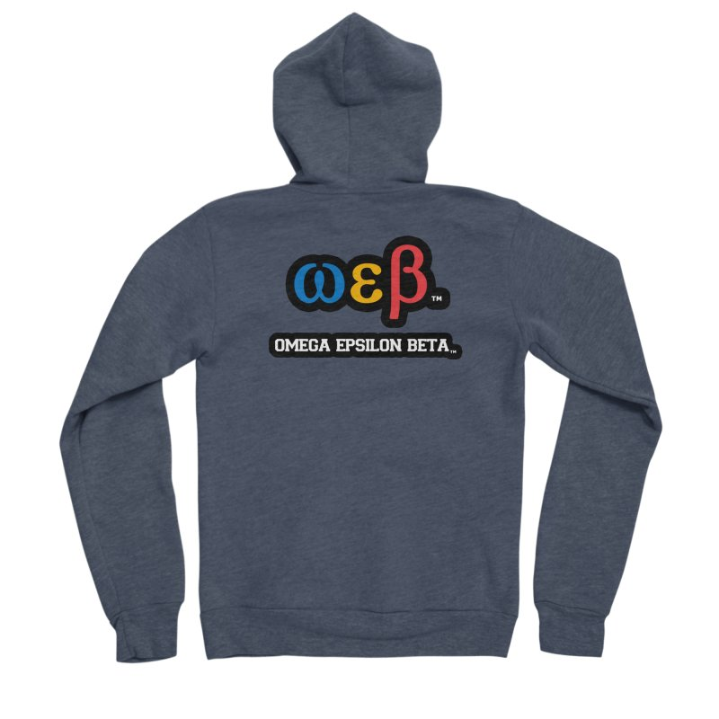 OMEGA EPSILON BETA™ | omegaepsilonbeta.com Women's Sponge Fleece Zip-Up Hoody by WebBadge Merch Shop