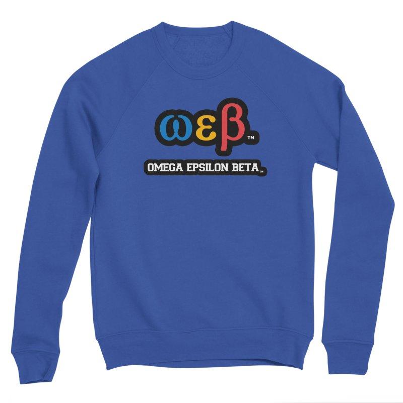OMEGA EPSILON BETA™ | omegaepsilonbeta.com Women's Sweatshirt by WebBadge Merch Shop