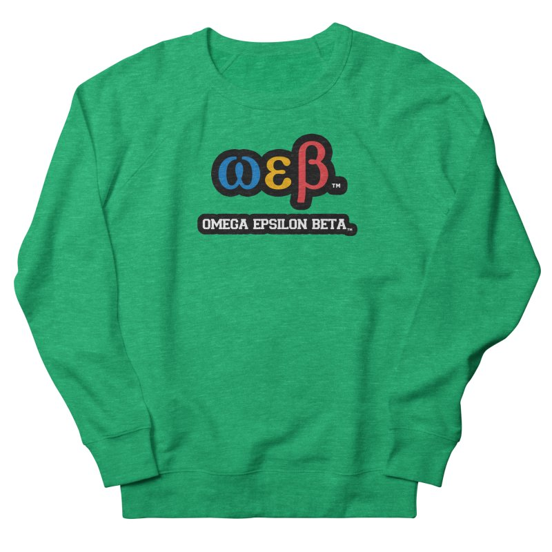 OMEGA EPSILON BETA™ | omegaepsilonbeta.com Women's French Terry Sweatshirt by WebBadge Merch Shop