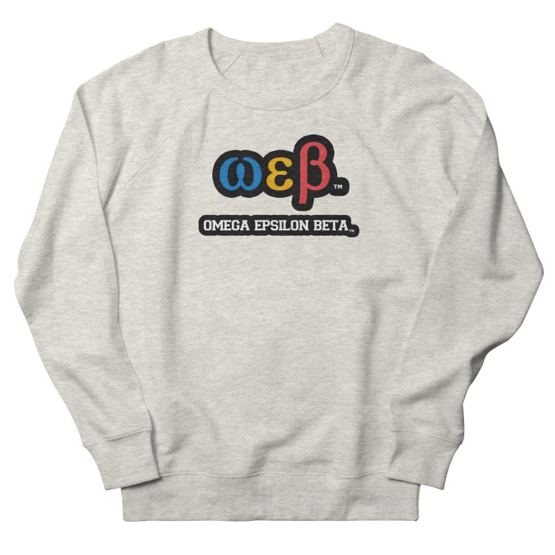 OMEGA EPSILON BETA™ | omegaepsilonbeta.com Women's French Terry Sweatshirt by WebBadge Merch Shop